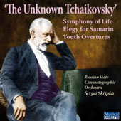 The Unknown Tchaikovsky: Symphony of Life, Elegy for Smarin & Youth Overtures