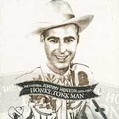 Johnny Horton: Honky Tonk Man: The Essential Johnny Horton 1956-1960