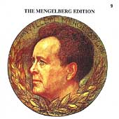 The Mengelberg Edition Vol 9 / Mengelberg, Concertgebouw