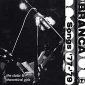 Glenn Branca: Songs '77-'79 *