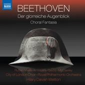 Beethoven: Der glorreiche Augenblick, Op. 136; Fantasia in C 
