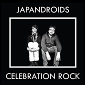 Japandroids: Celebration Rock [Digipak]