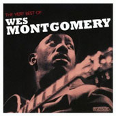 Wes Montgomery: The Very Best of Wes Montgomery