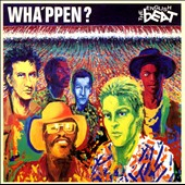 The English Beat: Wha'ppen?