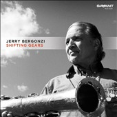 Jerry Bergonzi: Shifting Gears