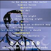 Samuel Barber's Collected Choral Works / The Esoterics