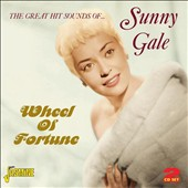 Sunny Gale: Wheel Of Fortune: The Great Hit Sounds Of Sunny Gale