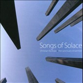 Christian Forshaw: Songs of Solace / Christian Forshaw, saxophone; Grace Davidson, soprano; Alexander Mason, organ