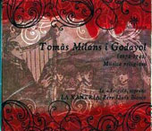 Tomas Milans i Godayol: Religious Music / La Xantria; Loia Frigole, soprano