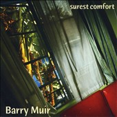 Barry Muir: Surest Comfort