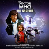 BBC Radiophonic Workshop/Brian Hodgson: Doctor Who: The Krotons [Original Television Soundtrack]