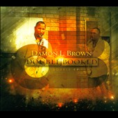 Damon L. Brown: Double Booked