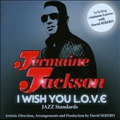 Jermaine Jackson: I Wish You L.O.V.E.: Jazz Standards *