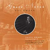 Grace Notes for Organ / Timothy Albrecht