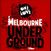 Various Artists: Onelove Presents: Melbourne Underground