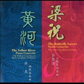 Yellow River Piano Concerto; Butterfly Lovers Violin Concerto
