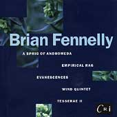 Fennelly: A Sprig of Andromeda, Empirical Rag, etc