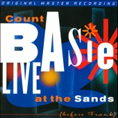 Count Basie: Live at the Sands (Before Frank) [Digipak]