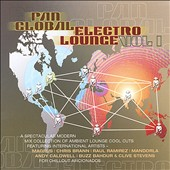 Various Artists: Pan Global Electro Lounge, Vol. 1