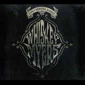 Whiskey Myers: Early Morning Shakes [Digipak]