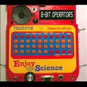 8-Bit Operators: Tribute to Depeche Mode: Enjoy the Silence [Digipak]