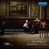 Antonio Vivaldi, Astor Piazzolla: 8 Seasons / Sinn Yang, violin; Harald Oeler, accordion