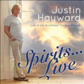 Justin Hayward (Vocals/Guitar): Spirits Live