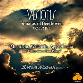 Visions: Sonatas of Beethoven, Vol. 1