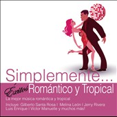 Various Artists: Simplemente... Éxitos Romantico y Tropical
