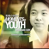 Moments of Youth - works for cello & piano by Bach, Schumann, Faure, Haydn, Cassado, Piazzolla / Brendan Goh, cello; Reinhard Schobesberger, piano