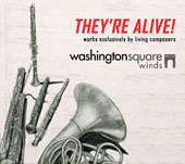 They're Alive!: Works Exclusively by Living Composers