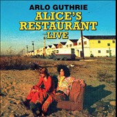 Arlo Guthrie: Alice's Restaurant: The 1967 WBAI-FM Collection *