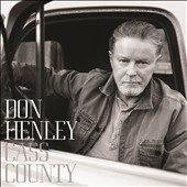 Don Henley: Cass County [9/25] *
