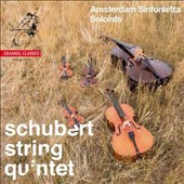 Schubert: String Quintet (adapted for quintet with double bass) / Amsterdam Sinfonietta Soloists