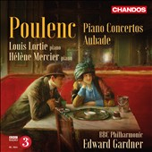 Poulenc: Piano Concertos; Aubade; Sonata for Piano 4-hands; Elegie for 2 pianos; Louis Lortie & Helene Mercier, pianists