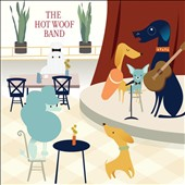 The Hot Woof Band: Hot Woof Band