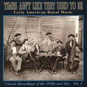 Various Artists: Times Ain't Like They Used to Be, Vol. 1