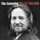 Willie Nelson: The Essential Willie Nelson [Columbia]