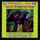 Various Artists: Alterno-Daze: Origin of the Species -- 2000 BC To ?