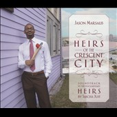 Jason Marsalis: Heirs of the Crescent City *