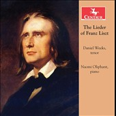 The Lieder of Franz Liszt: Four Songs by Victor Hugo; Three Sonnets of Petrarch / Daniel Weeks, tenor; Naomi Oliphant, piano