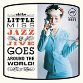 Akiko: Little Miss Jazz and Jive Goes Around the World