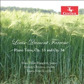 Louise Dumont Farrenc (1804-1875): Piano Trios, Op. 33 & Op. 34 / Mary Ellen Haupert, piano; Nancy Oliveros, violin; Laura Sewell, cello