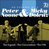 Micky Dolenz/Peter Noone: An Evening with Peter Noone & Micky Dolenz: Two Legends, Two Conversations *