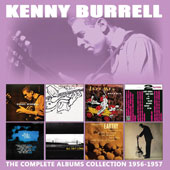 Kenny Burrell: The Complete Albums Collection 1956-1957