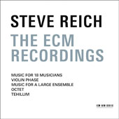 Steve Reich Ensemble/Steve Reich (Composer): Steve Reich: The ECM Recordings
