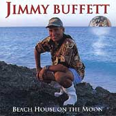 Jimmy Buffett: Beach House on the Moon