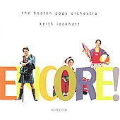 Encore! / Keith Lockhart, Boston Pops orchestra