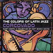 Various Artists: The Colors of Latin Jazz: Corcovado!
