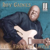 Roy Gaines: New Frontier Lover